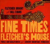 Fine Times At Fletcher's House