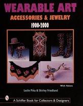 Wearable Art Accessories & Jewelry 1900-2000