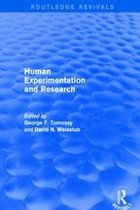 Human Experimentation and Research