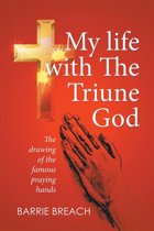 My Life with the Triune God