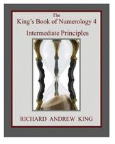 The King's Book of Numerology 4 - Intermediate Principles