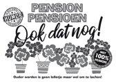 Pension Pensioen Ook dat nog!