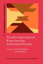 Transferring Linguistic Know-how into Institutional Practice