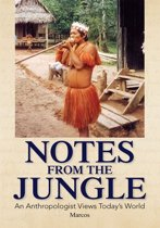 Notes from the Jungle