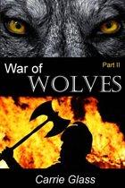 War of Wolves: Part 2