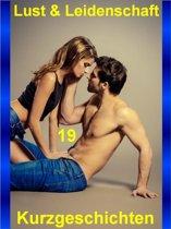 Lust & Leidenschaft 19