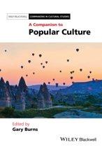 A Companion to Popular Culture