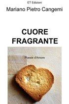 CUORE FRAGRANTE