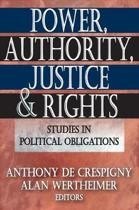 Power, Authority, Justice, and Rights