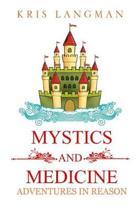 Mystics and Medicine