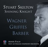 Shining Knight: Wagner, Griffes, Barber