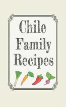 Chile family recipes