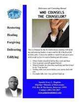 Who Counsels The Counselor: Building and Restoring Leaders