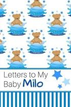 Letters to My Baby Milo: Personalized Journal for New Mommies with Baby Boy Name