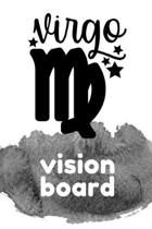 Virgo Vision Board: Visualization Journal and Planner Undated