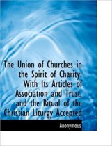 The Union of Churches in the Spirit of Charity