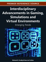 Interdisciplinary Advancements in Gaming, Simulations and Virtual Environments