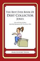 The Best Ever Book of Debt Collector Jokes