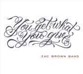 You Get What You Give (Deluxe Edition)