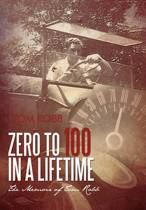 Zero to 100 in a Lifetime