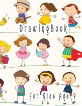 Drawing Book for Kids Age 9