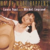 Laura Fygi - Watch What Happens