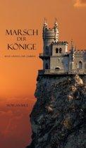 Marsch Der Konige (Band 2 Im Ring Der Zauberei)