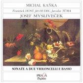 Myslivecek: Sonate a due Violoncelli e Basso / Kanka, et al