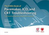 Omslag van 'The EHRA Book of Pacemaker, ICD, and CRT Troubleshooting'