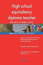 High School Equivalency Diploma Teacher Red-Hot Career; 2564 Real Interview Ques
