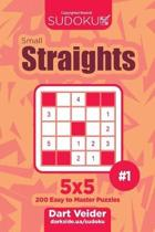 Sudoku Small Straights - 200 Easy to Master Puzzles 5x5 (Volume 1)