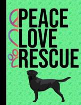 Peace Love Rescue: 2020 Monthly Planner Organizer Undated Calendar And ToDo List Tracker Notebook - Dog Rescue Green Cover