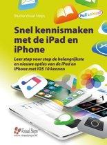 Snel kennismaken met de iPad en iPhone (met iOS 10)