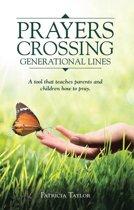 Prayers Crossing Generational Lines