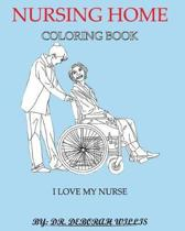 Nursing Home Coloring Book