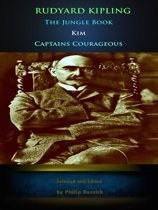 Rudyard Kipling: The Jungle Book, Kim, Captains Courageous