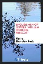 English Men of Letters. William Hickling Prescott