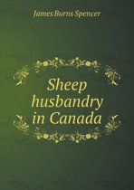 Sheep Husbandry in Canada