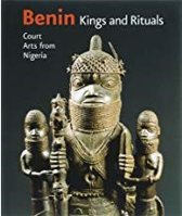Benin Kings and Rituals: Court Arts from Nigeria