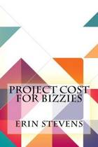 Project Cost for Bizzies