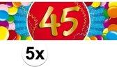 5x 45 Jaar leeftijd stickers 19 x 6 cm - 45 jaar verjaardag/jubileum versiering 5 stuks