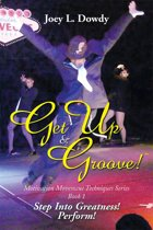 Get up and Groove!