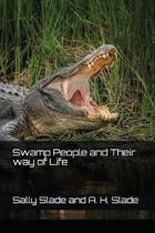 Swamp People and Their Way of Life