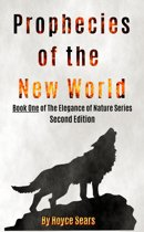 Prophecies of the New World-Second Edition