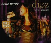 Diez - 10 jaar Belle Perez: Live Acoustic