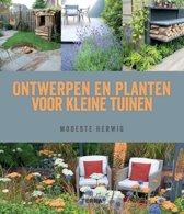 Ontwerpen en planten voor kleine tuinen