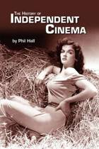 The History of Independent Cinema