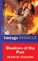 Shadows Of The Past (Mills & Boon Vintage Intrigue)