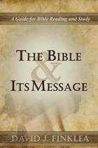 The Bible and Its Message