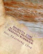 Dementia Care Activity Provision